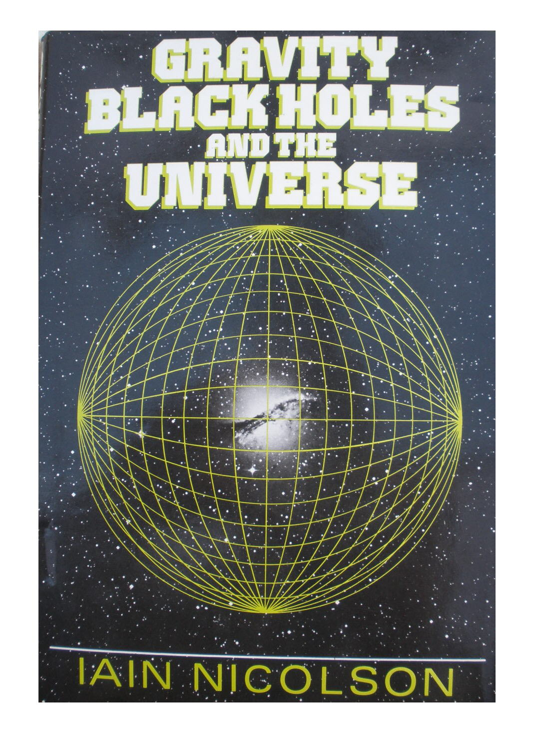 Gravity Black Holes and the Universe